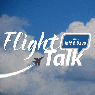 Flight Talk with Jeff & Dave