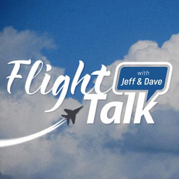 Flight Talk with Jeff & Dave